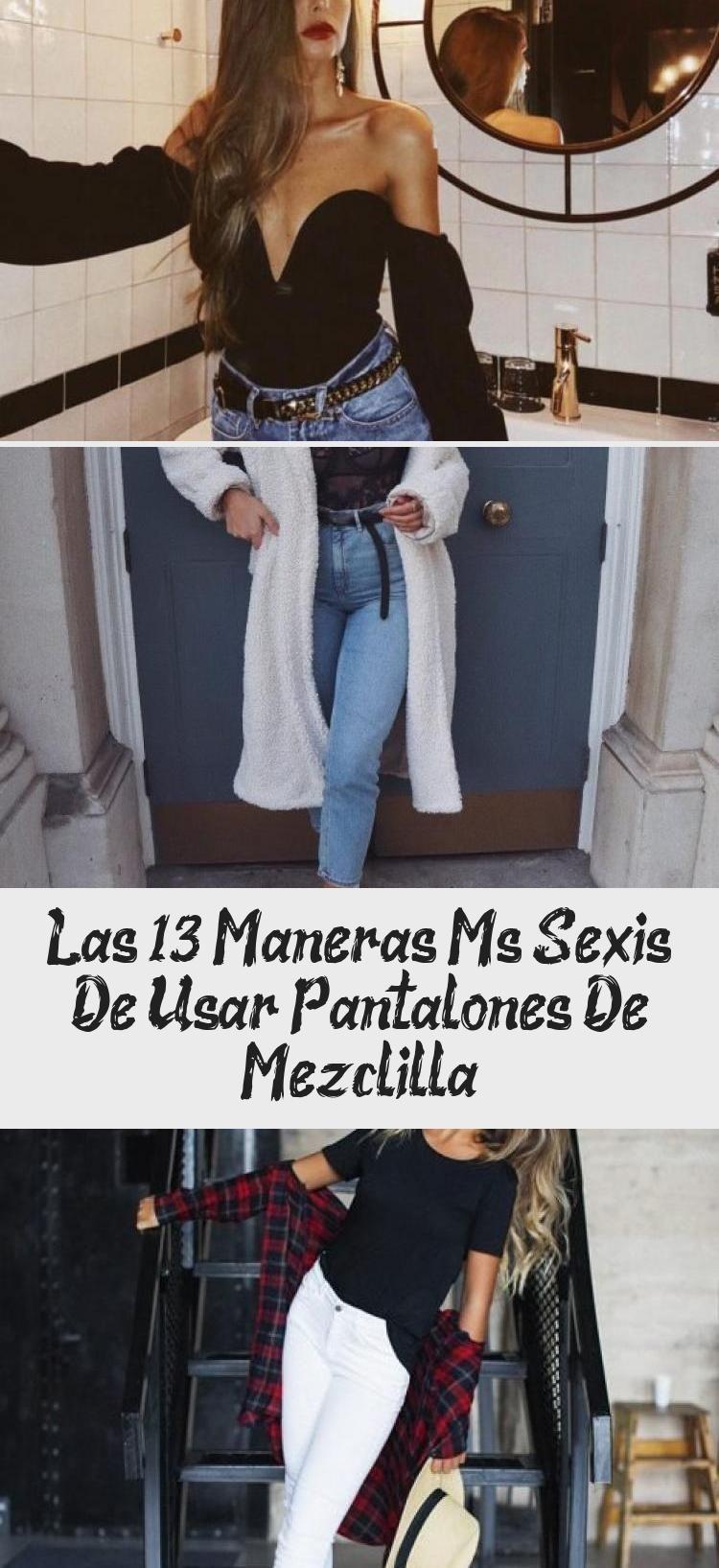 Photo of Las 13 Maneras Más Sexis De Usar Pantalones De Mezclilla – Fashion Style Crothet Outfits