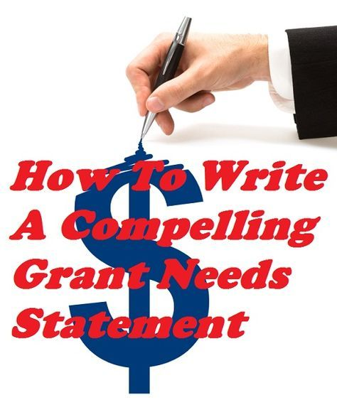 Win Grant Funding With A Compelling Needs Statement