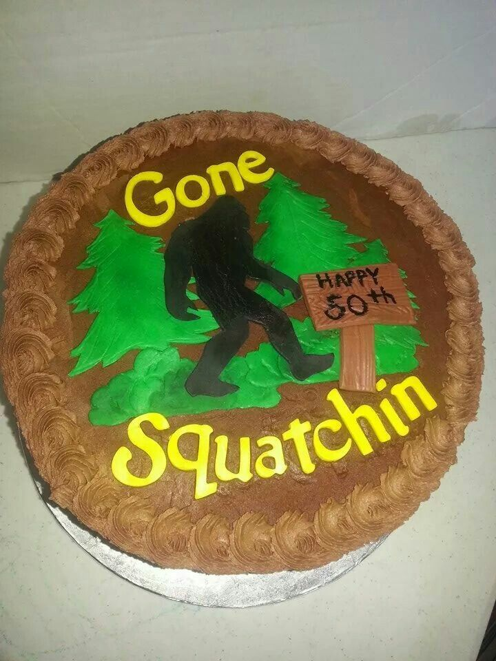 Big Foot Cake Gonna Squatchin Cakes I Made In 2019