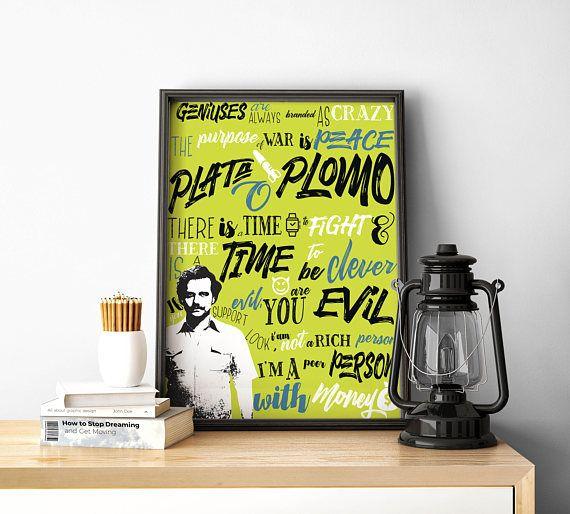print wall art Quote poster Pablo Escobar Narcos Home decor