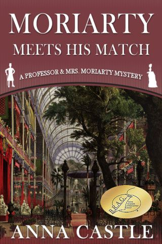 Moriarty Meets His Match - Anna Castle - Mystery Books | The
