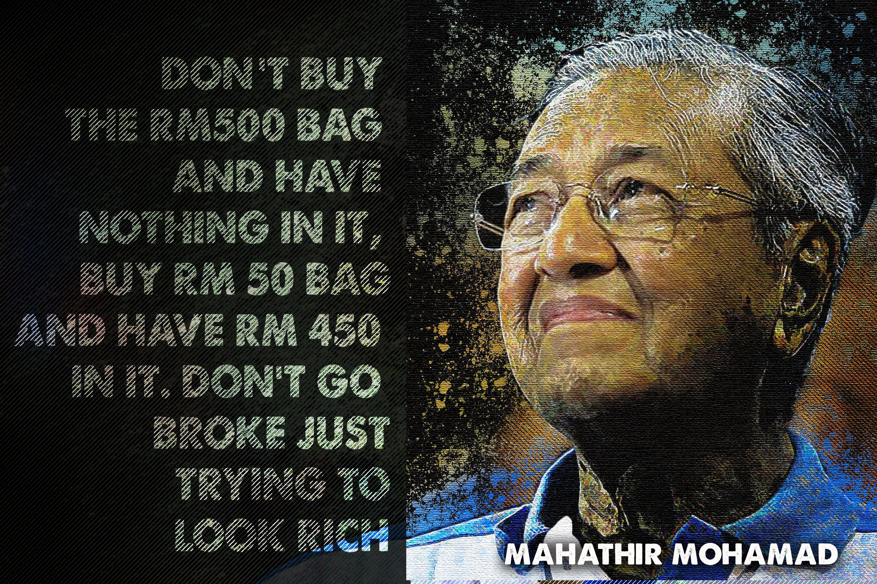 Tun Dr Mahathir Mohamad Worthy Quotes Mahathir Mohamad Words