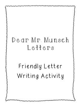 My Students Love Robert Munsch This Is An Activity We Did To Send