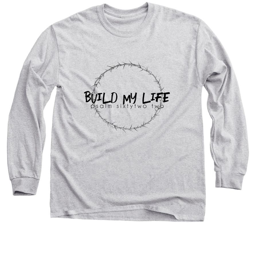 c5f3f213ac4e Build my life long sleeve Build my life Housefires Pat barrett Christian  shirt Passion Missions Fundraiser