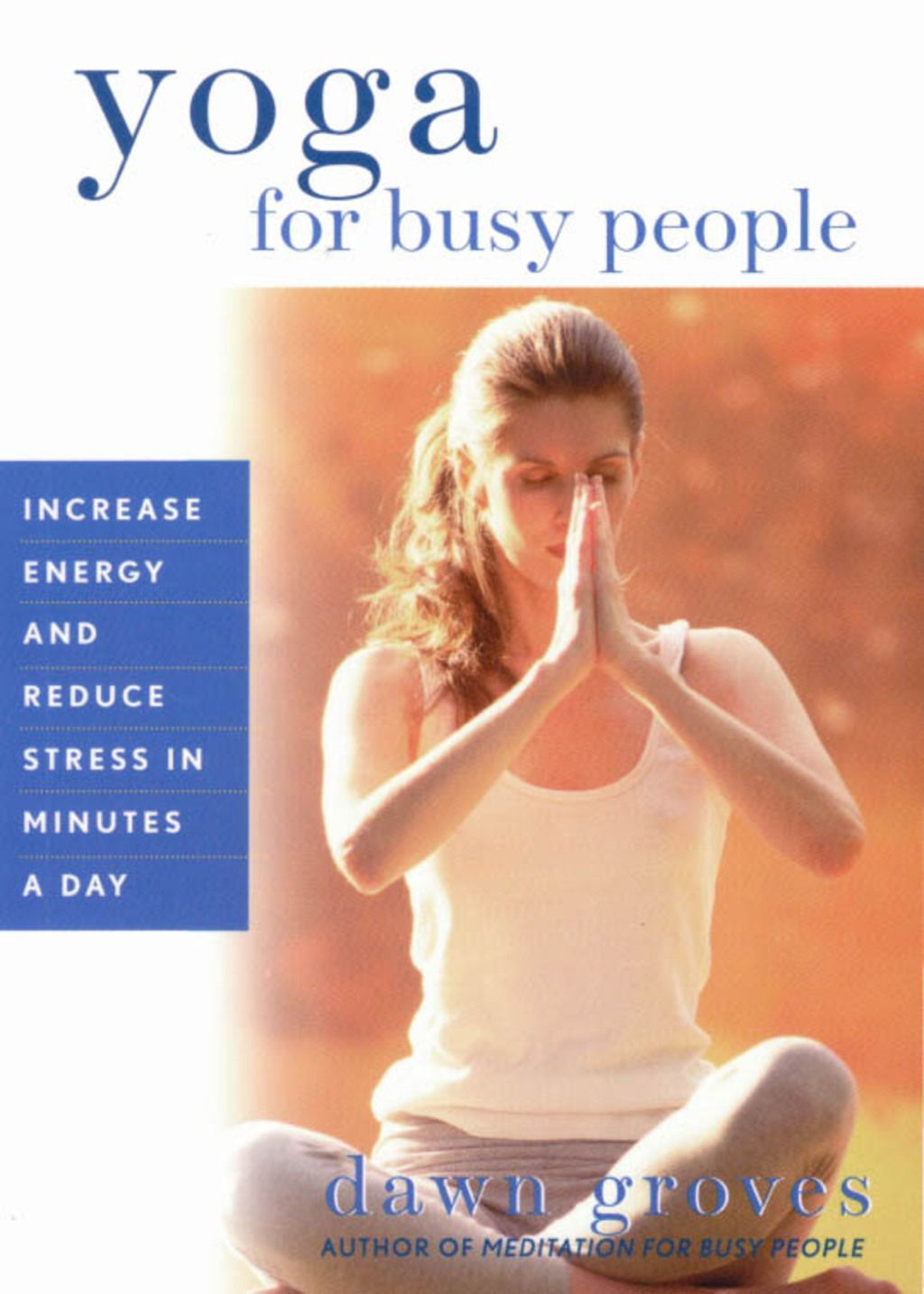 Yoga For Busy People Ebook