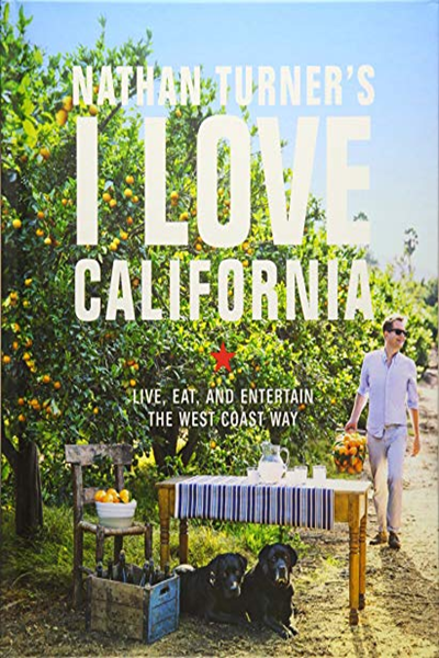 (2018) Nathan Turner's I Love California: Live, Eat, and