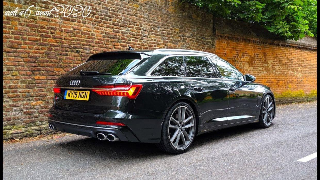 Audi A6 Avant 2020 In 2020 Audi S6 Audi A6 Avant Audi