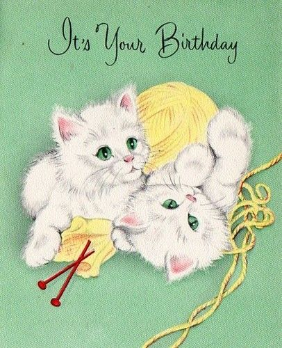 Its Your Birthday Cute Kittens And Yarn Vintage Card