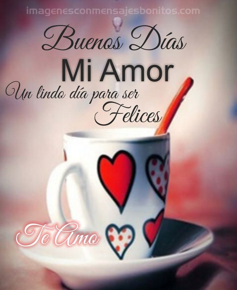 Imagenes Para Whatsapp De Buenos Dias Mi Amor Pinterest Buenos