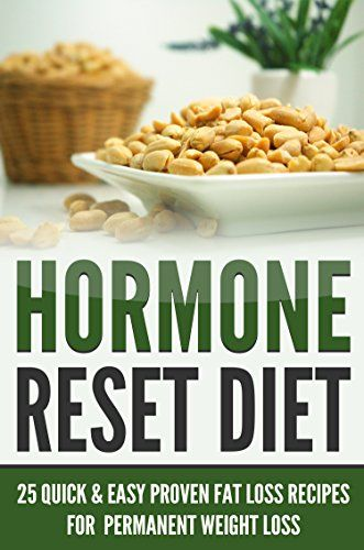 Hormone Reset Diet: 25 Quick & Easy Proven Fat Loss Recipes for Permanent Weight Loss (healing foods cookbook, weight loss) (Healing Weight Control Diets) by Danyale Lebon http://www.amazon.com/dp/B00YQA2MYC/ref=cm_sw_r_pi_dp_l8nJvb1DXFNA1