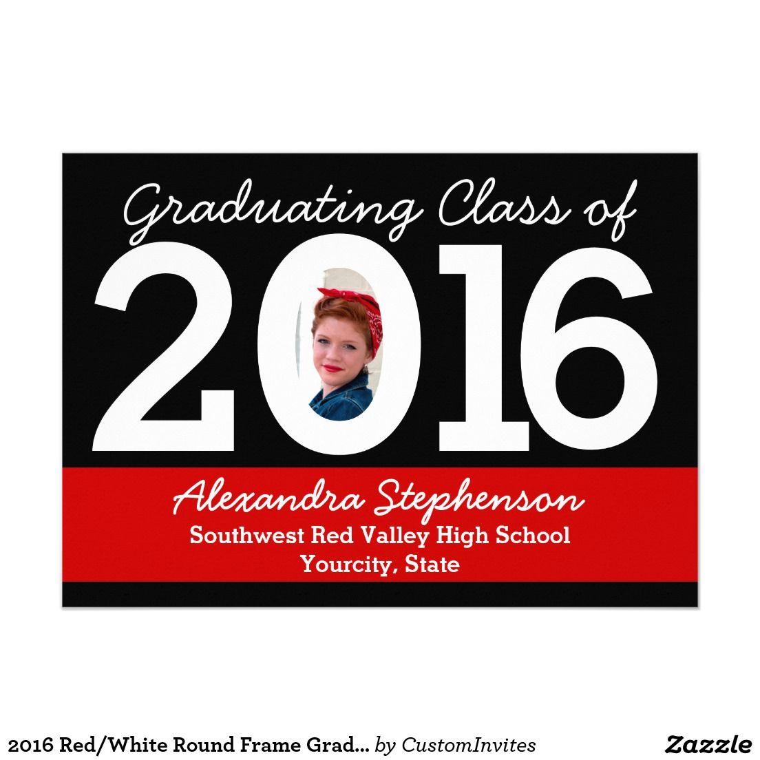 2016 Redwhite Round Frame Graduation Invitation Class Of 2016