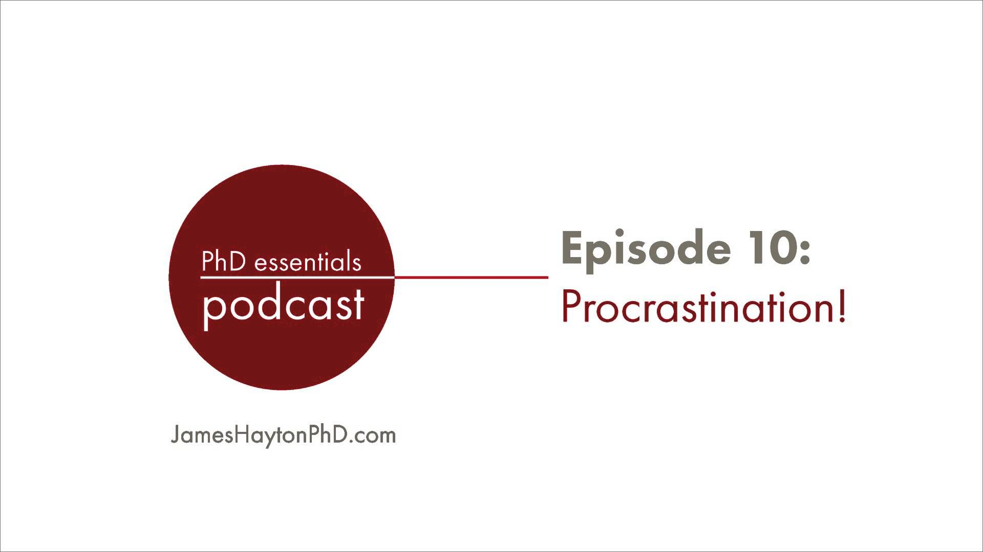 Great Advice For Phd Students Who Procrastinate Using The