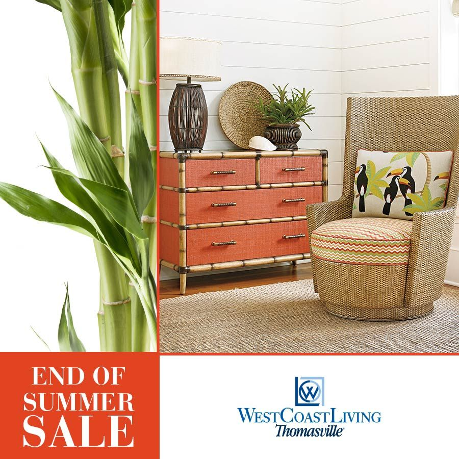 Its our end of summer sale dont miss our lowest prices of the year on the best furniture brands like tommy bahama home thomasville stickley furniture