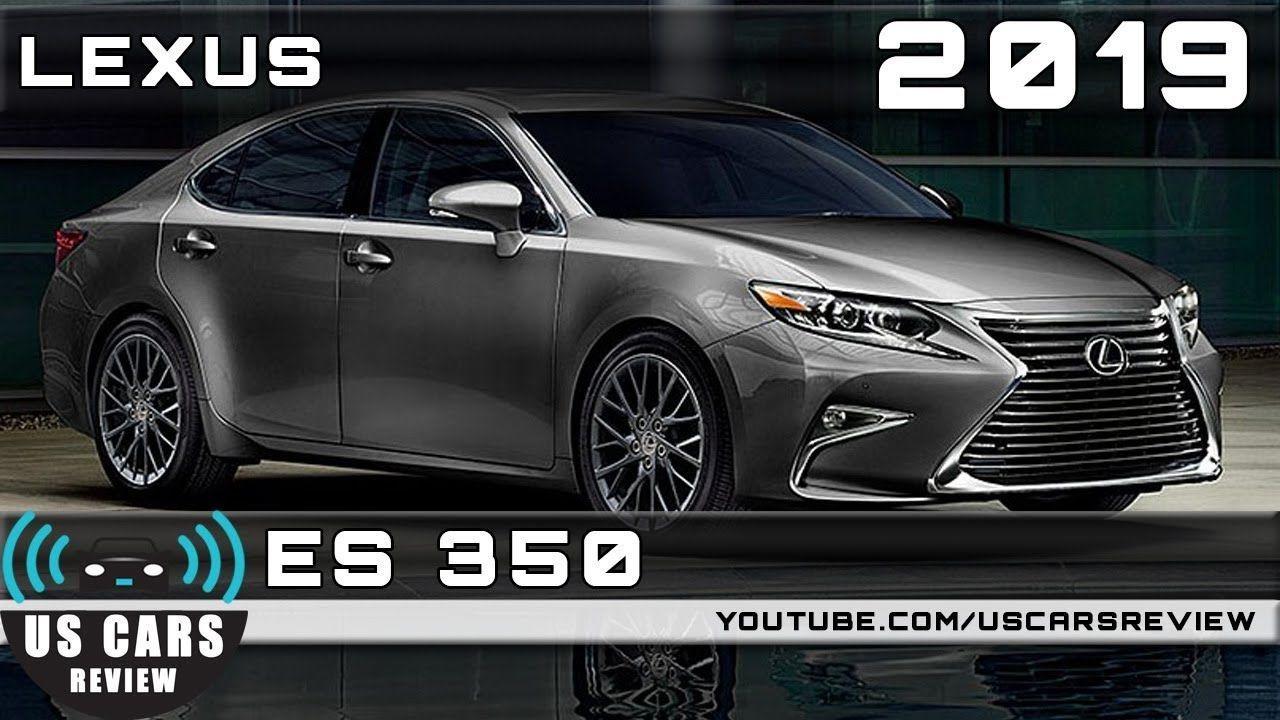New 2019 Lexus Es 350 Awd Spesification Lexus es, Lexus, Awd