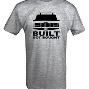 Built Not Bought Jeep Cherokee Xj Lifted Offroad 4x4 T Shirt 0