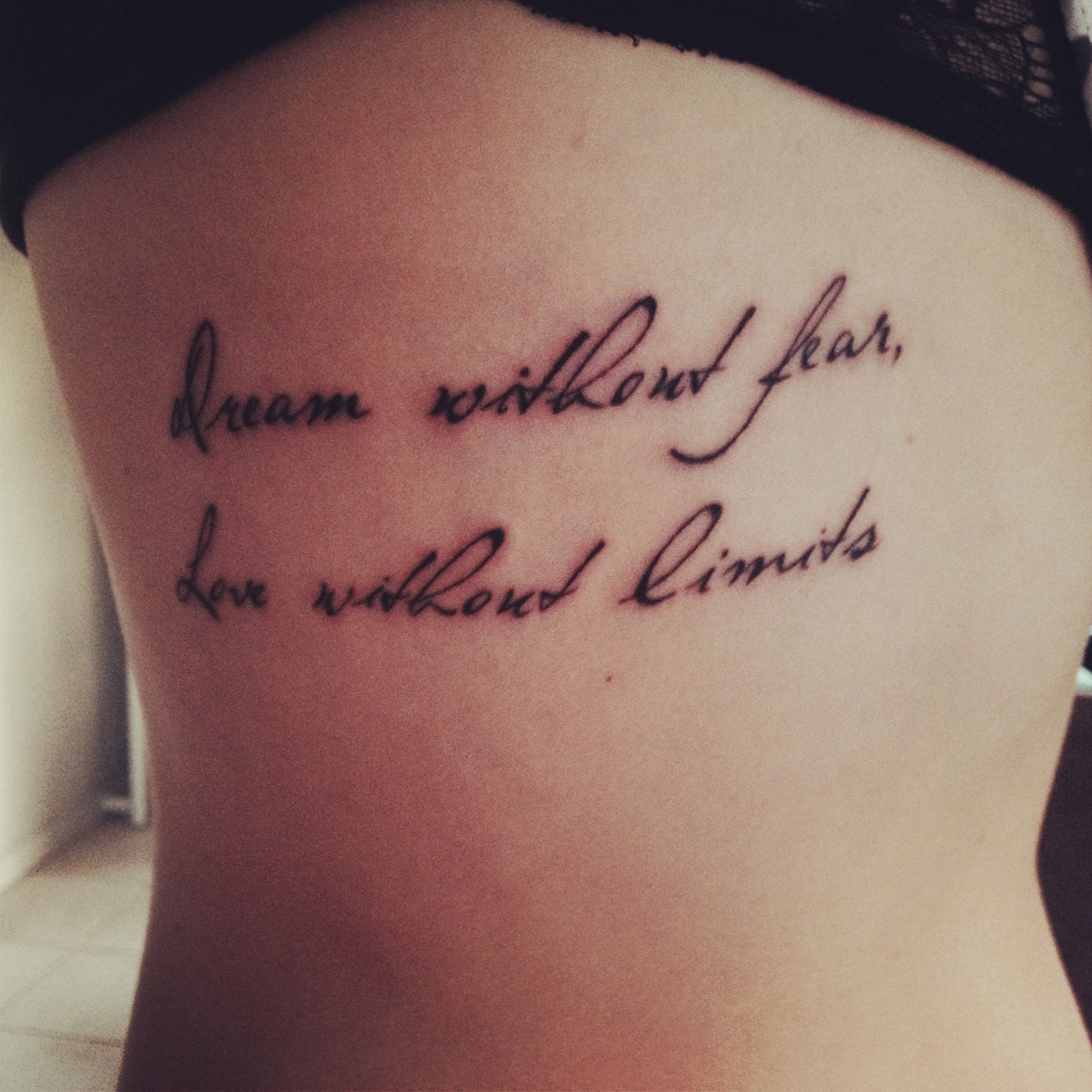 Tattoo Quotes Dreams: Dream Without Fear, Love Without Limits