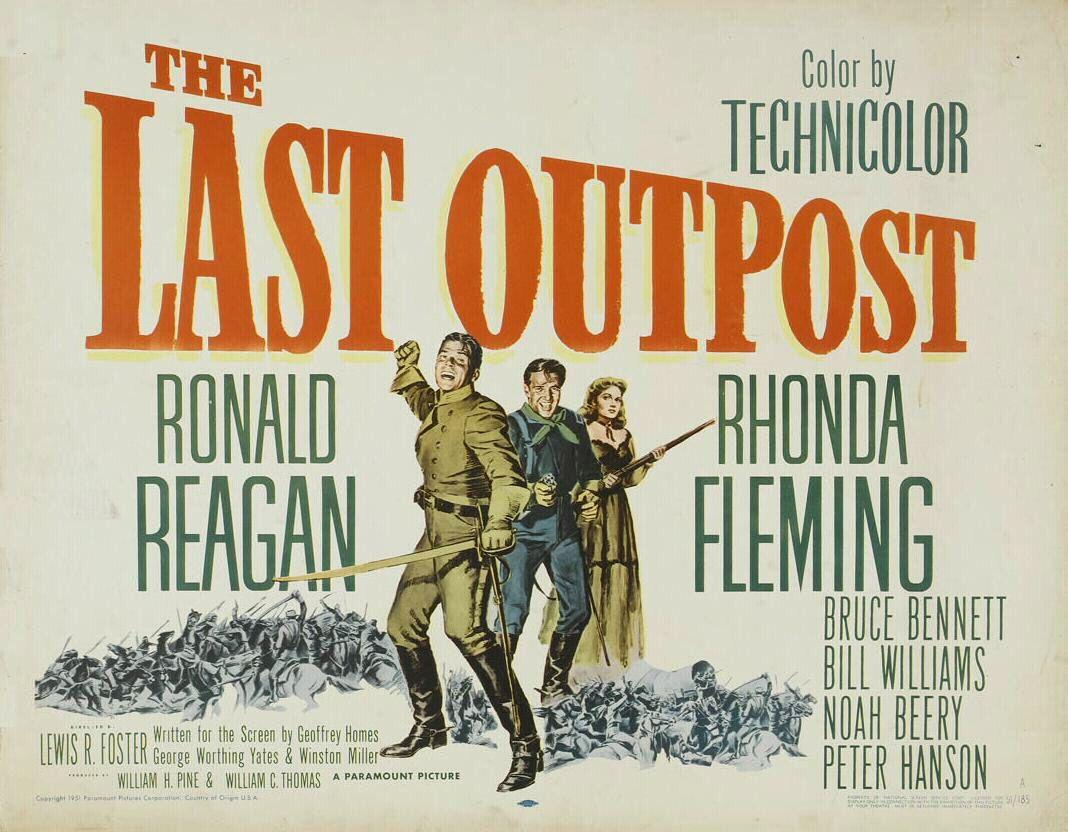 THE LAST OUTPOST (1951) - Ronald Reagan - Rhonda Fleming - Bruce ...