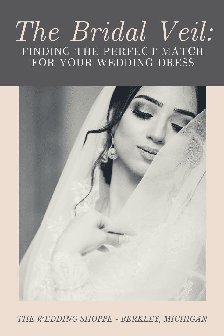 ab49be6ad0 The Bridal Veil  Finding the Perfect Match for Your Wedding Dress ...