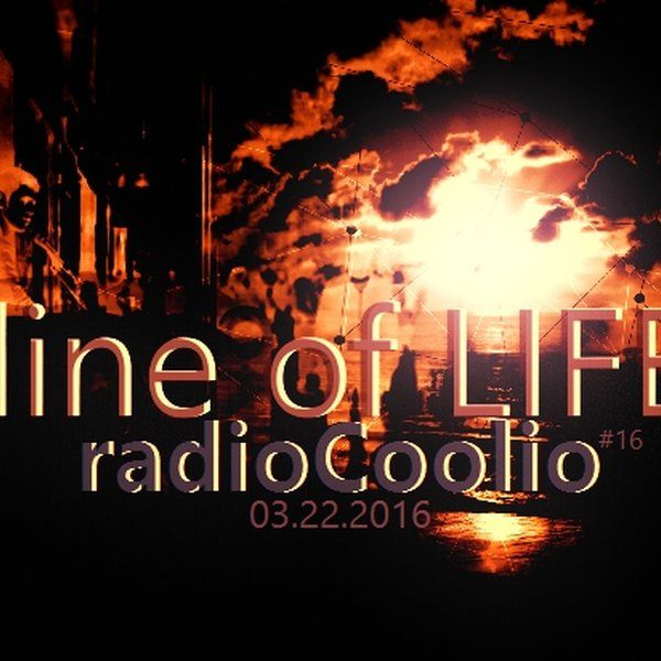"Check Out ""Line Of Life Show #16"" By Toronto's RadioCoolio"