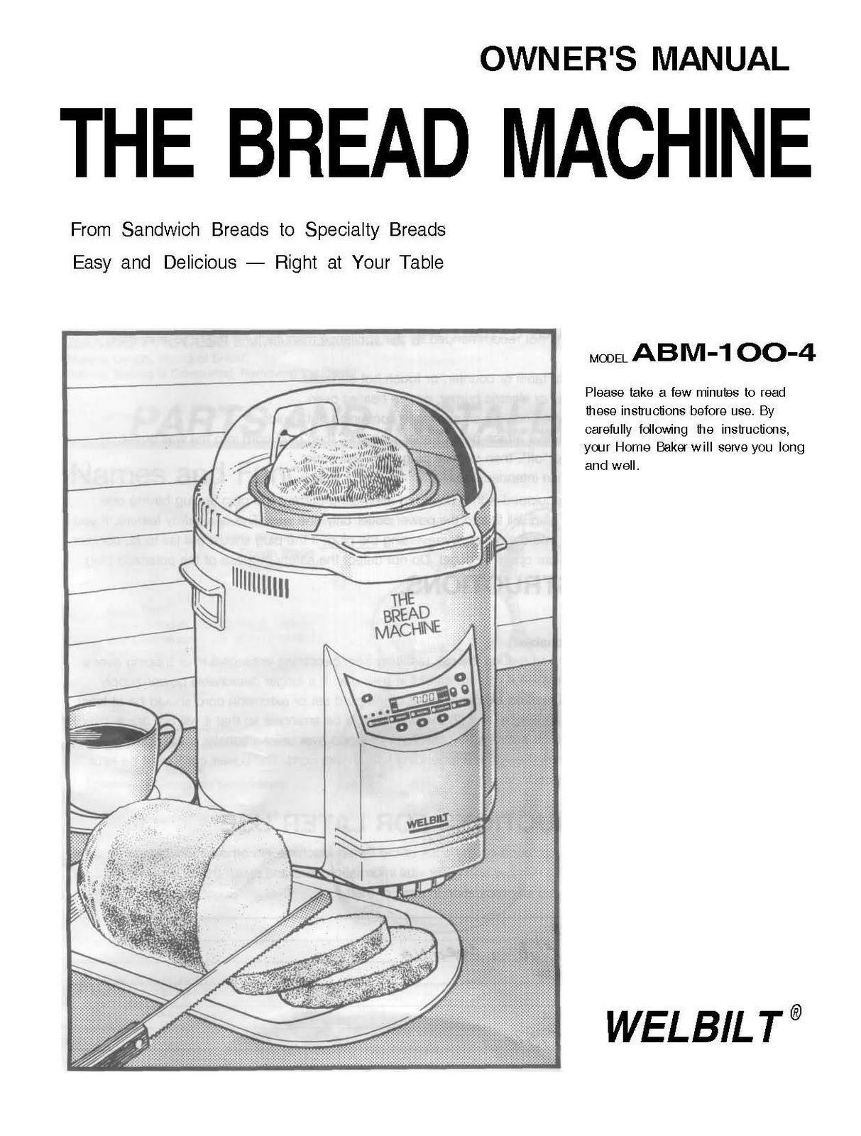 Model Abm100 4 Welbilt Bread Machine Instruction Manual Model Bread Machine Bread Machine Recipes Bread Maker