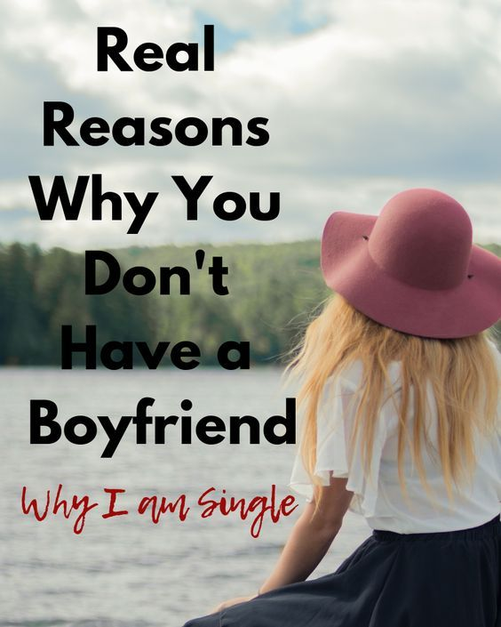 Why I am still single? Get the real reasons you don't have a boyfriend and still live your best life as a single. Happy with yourself. #happiness #single #singlelife #relationships #love
