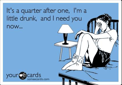 drunkdial...auchhhh