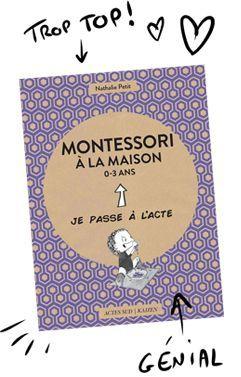 livre montessori la maison 0 3 ans collection je passe l 39 acte ditions actes sud astuce. Black Bedroom Furniture Sets. Home Design Ideas