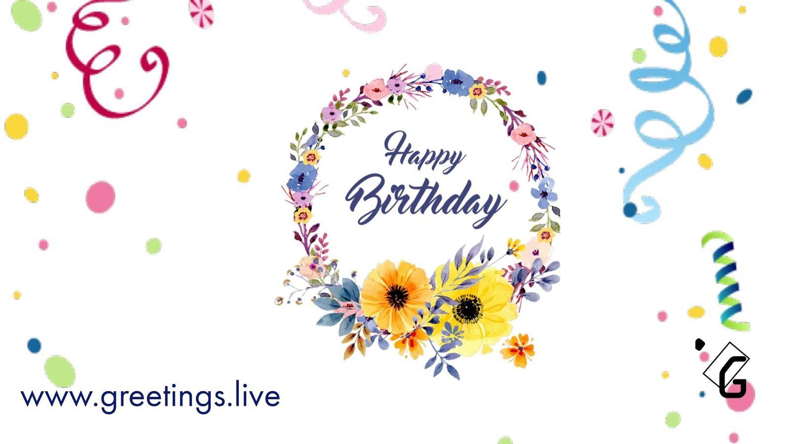 Greetings Live Sweet Happy Birthday Messagesee Birthday Greetings