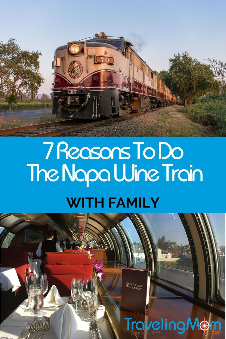 7 Reasons Napa Wine Train Is Fun For Kids Too Travelingmom Wine Train Napa Valley Wine Train Napa Valley Vacation