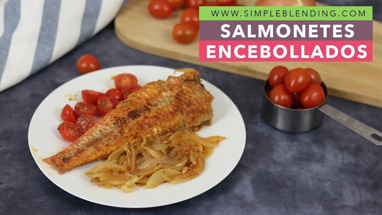 Salmonetes Encebollados Salmonete Con Cebolla Caramelizada El Mejor Cebollas Caramelizadas Recetas Fáciles Alimentacion Saludable
