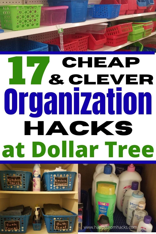 17 Genius Dollar Tree Diy Organization Hacks Happy Mom Hacks In 2021 Dollar Tree Diy Organization Organization Hacks Dollar Tree Toys