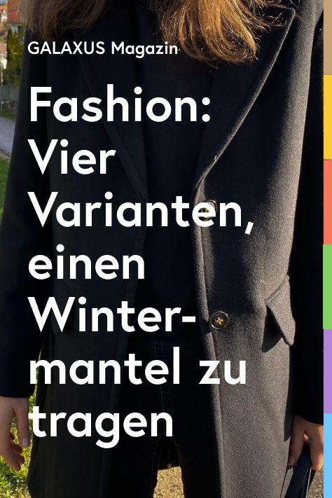 Bist du knapp bei Kasse oder willst du einen Wintermantel von der Stange zu einem Einzelstück machen? Mit diesen vier einfachen Fashion-Tricks wertest du ihn im Nu auf.