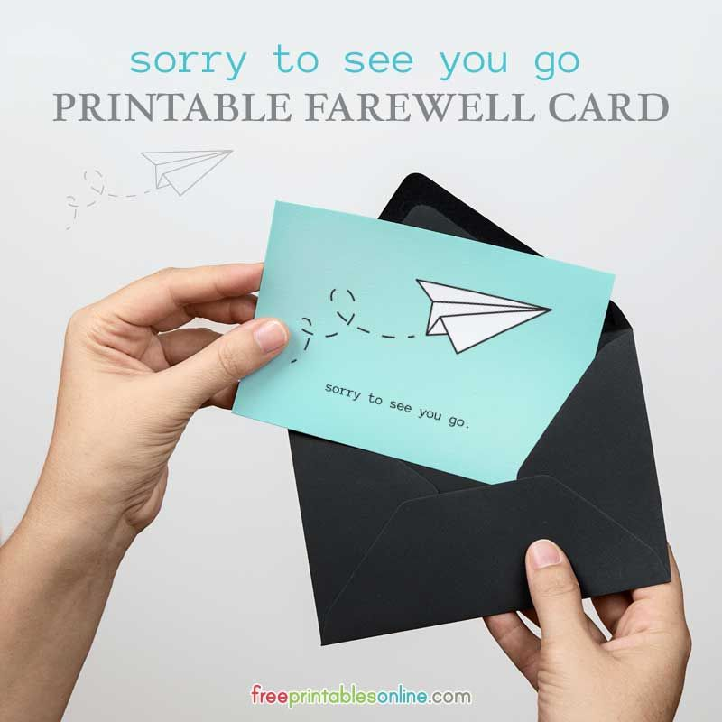 Sorry to See You Go Printable Farewell Card Pinterest Free