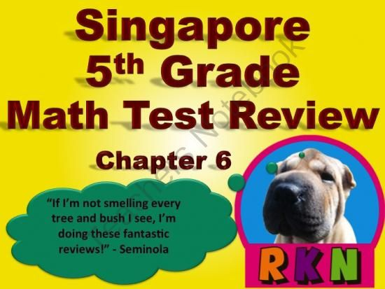 Singapore 5th Grade Chapter 6 Math Test Review (10 pages) from Ryan Nygren: RKN Ryan's Knowledge Network on TeachersNotebook.com - (10 pages) - Singapore 5th Grade Chapter 6 Test Review (10 pages). This is a test review for the Singapore program in math. It is for the fifth grade's Chapter 6. Includes answer key.