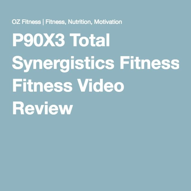 P90X3 Total Synergistics Fitness Video Review | P90X3