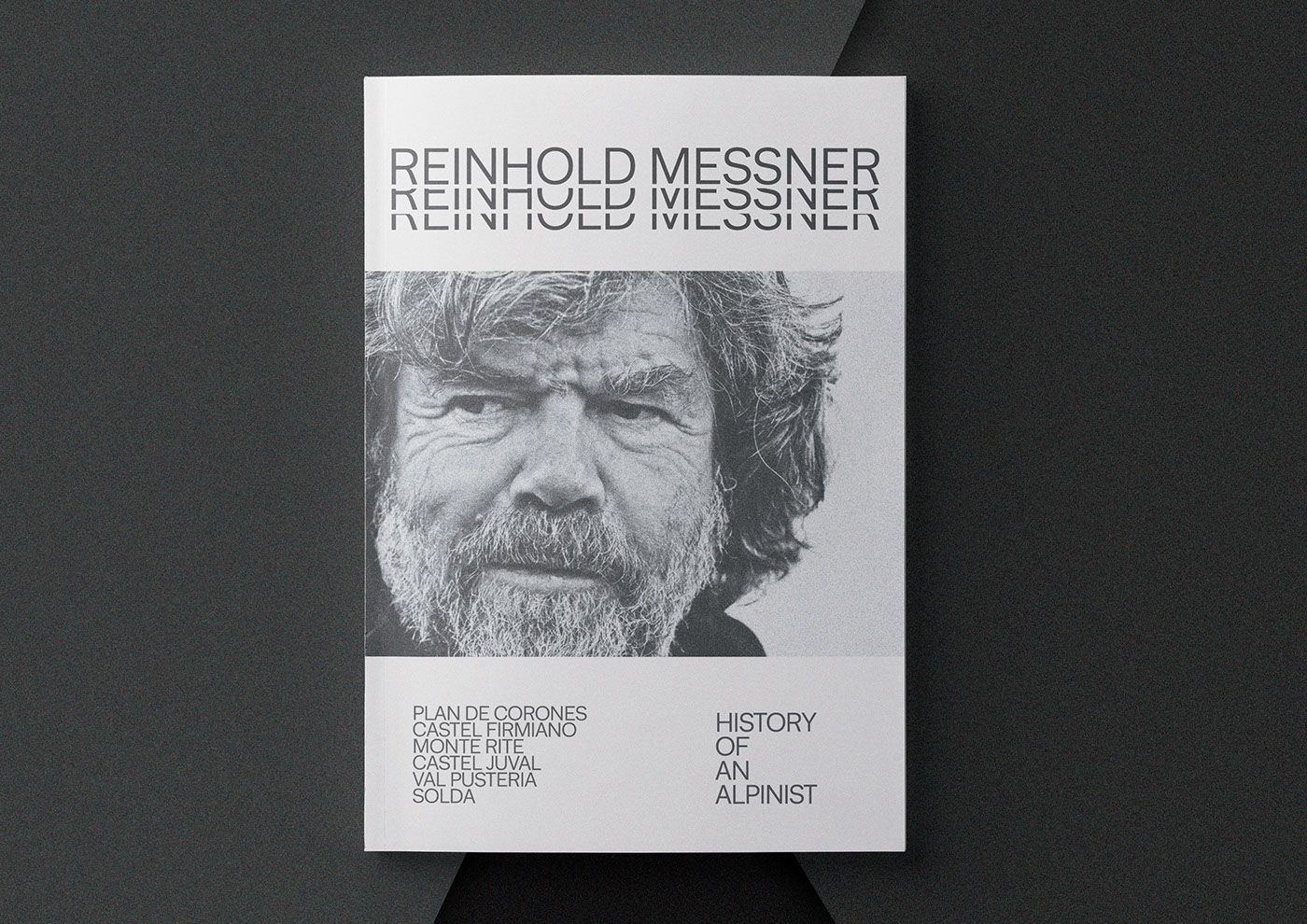 Reinhold Messner - History of an Italian Alpinist. on Behance