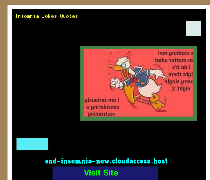 insomnia jokes quotes 130153 end insomnia now 12083103