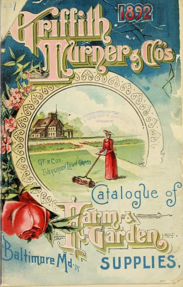 Nursery And Seed Catalogs Cover Of Griffith Turner U0026 Co.u0027s Catalogue Of  Farm And Garden Supplies, 1892, Baltimore, Maryland Source: Henry G.  Gilbert Nursery ...