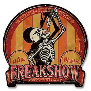 Freak Show Metal Sign