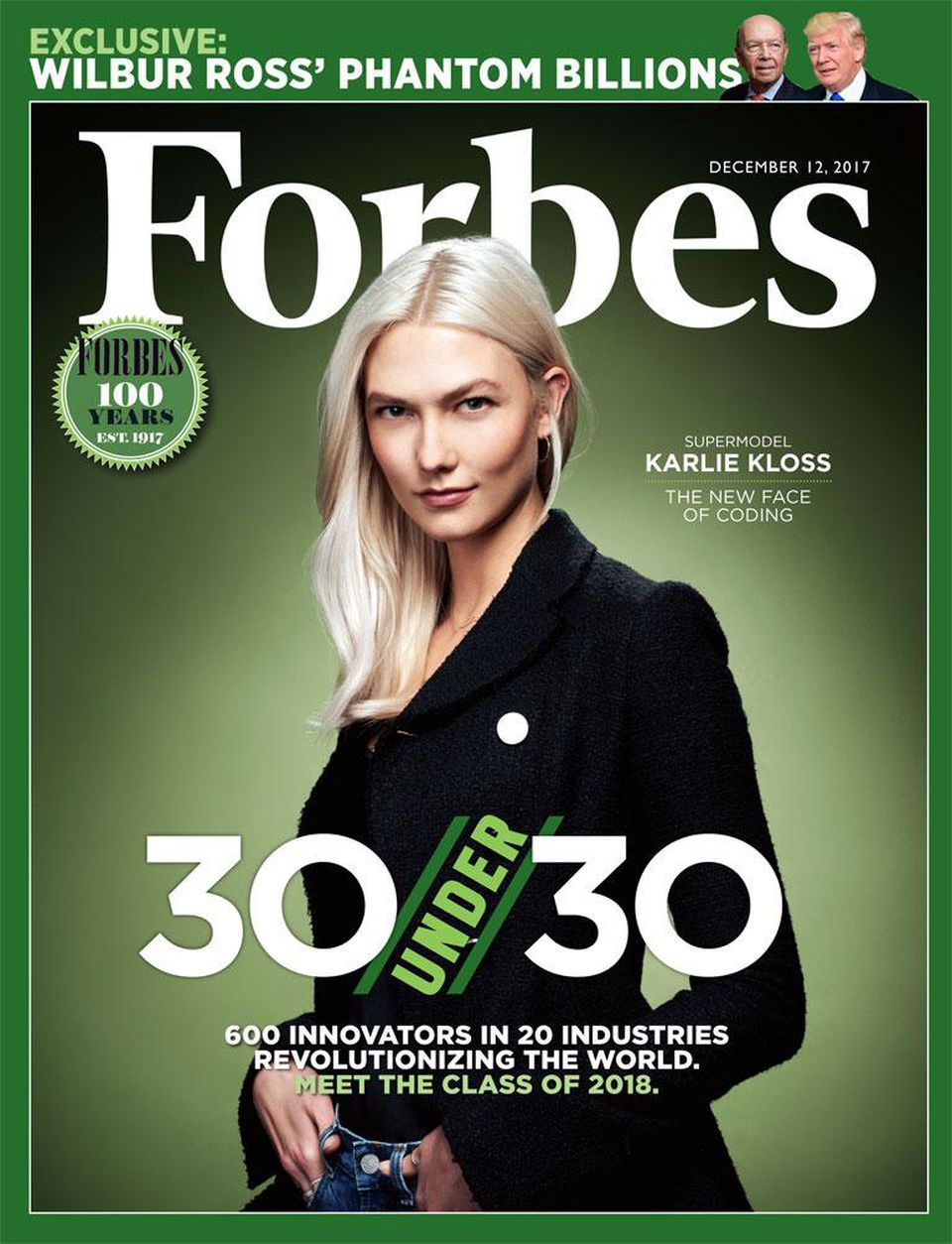"""12 Dec 2017 — """"Forbes"""" — """"30 Under 30""""   📸: Supermodel Karlie Kloss, 30 (6'2"""") 💠 """"Karlie Kloss: the New Face of Coding."""" She has leveraged her giant social audience to grow 'Kode With Klossy,' a nonprofit fighting software engineering's gender disparity."""