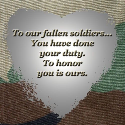 Fallen Soldier Quotes Enchanting To Our Fallen Soldiers Wisconsin Soldiers Supportnews