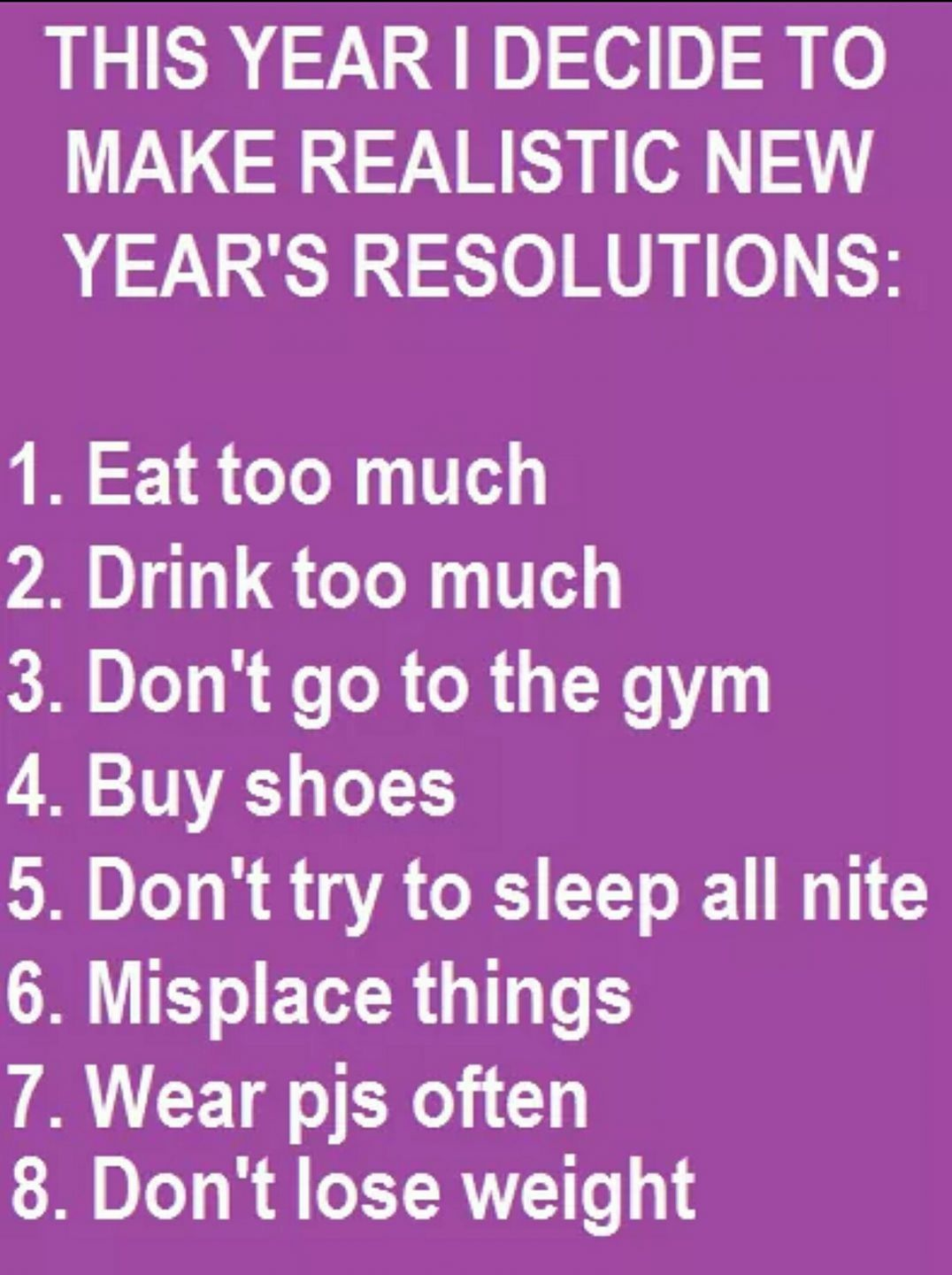 Pin By Aleah Gunter On Humour New Years Resolution Funny Funny New Year Resolutions Funny