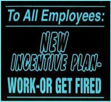 work OR get fired