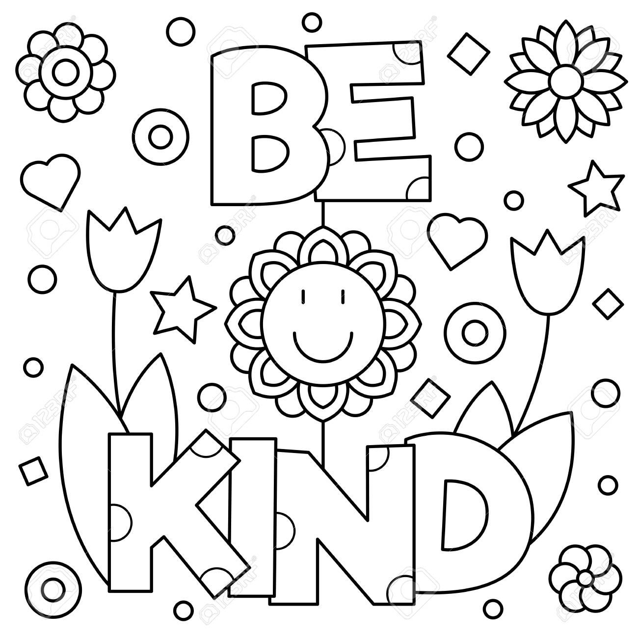 Be Kind Coloring Page Black And White Vector Illustration Love Coloring Pages Coloring Pages Inspirational Coloring Pages