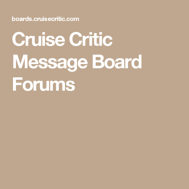 message Cruise boards critic