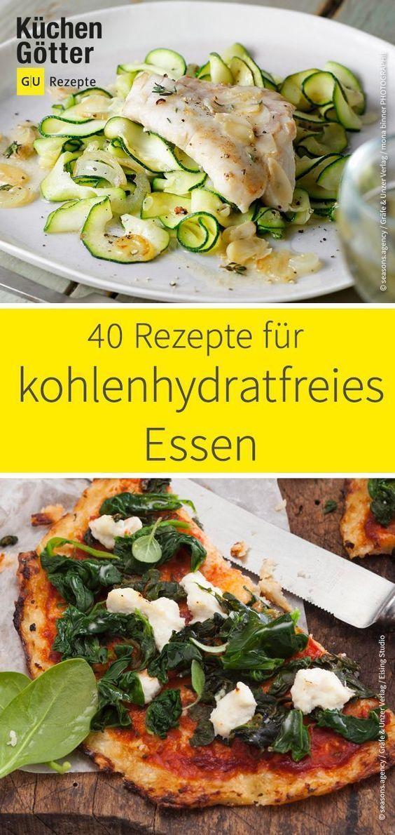 40 Rezepte für kohlenhydratfreies Essen