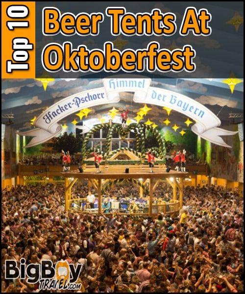 Wiesn Top 10 Best Beer Tents At Oktoberfest In Munich – Most Fun