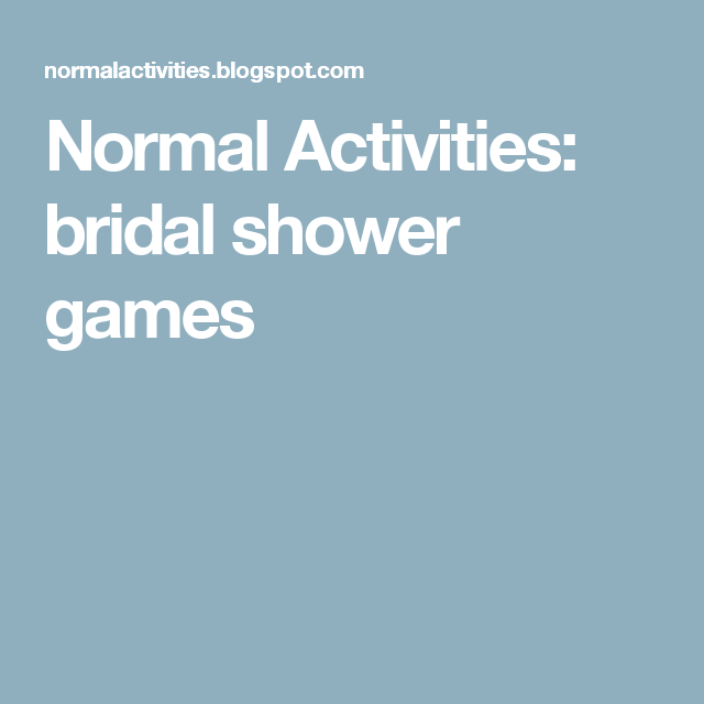 Normal Activities: bridal shower games