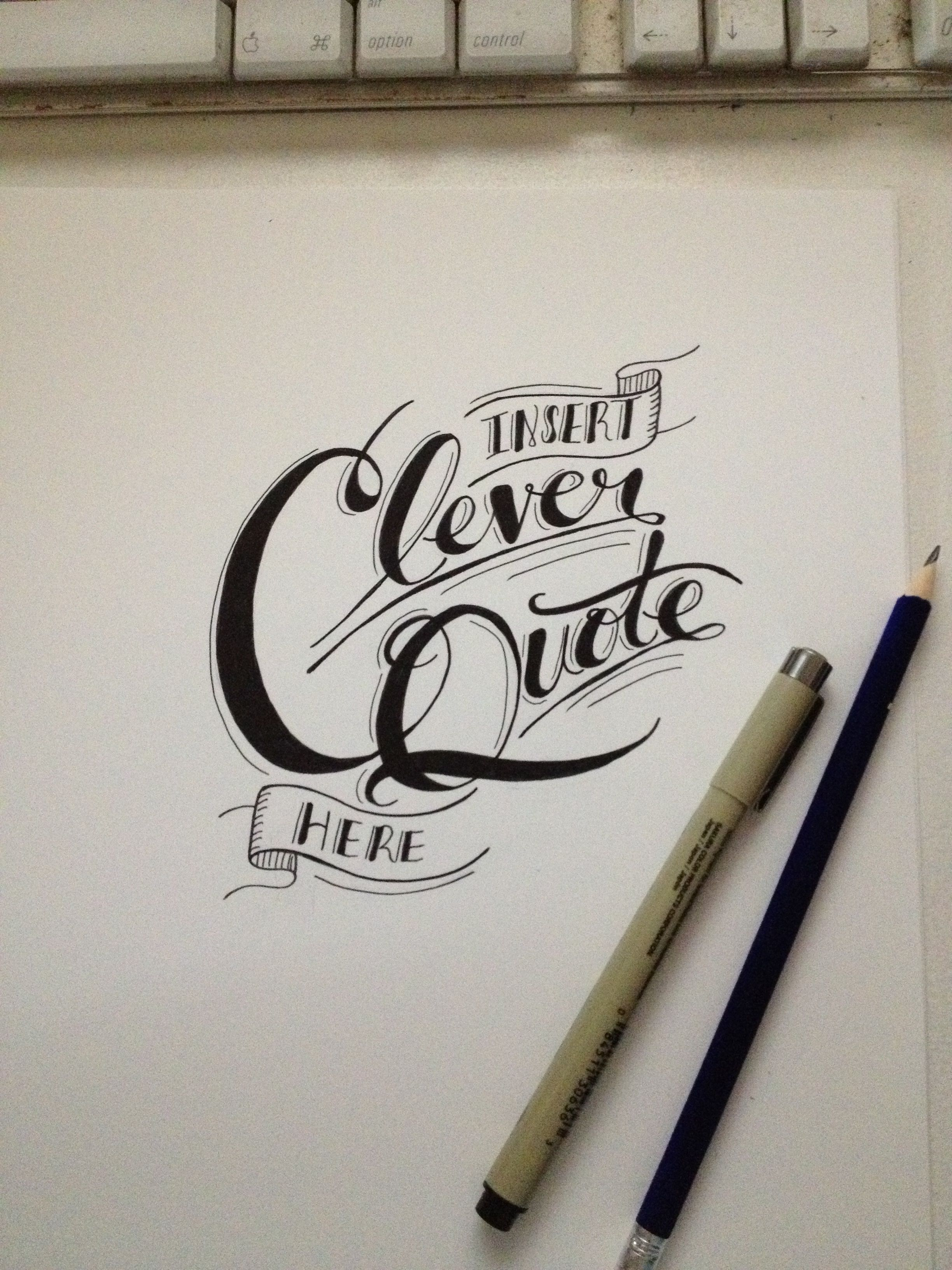 Insert clever quote here #handlettering