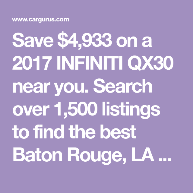 Save $4,933 On A 2017 INFINITI QX30 Near You. Search Over